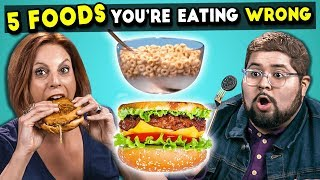 5 Foods You're Eating Wrong #2 | The 10s
