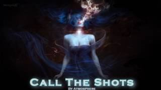 EPIC POP   ''Call the Shots'' by Atmosphere [feat. Louise Dowd]