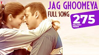 Jag Ghoomeya - Full Song | Sultan | Salman Khan | Anushka Sharma | Rahat Fateh Ali Khan