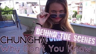 [Behind The Scenes] Chung Ha (청하) - Why Don't You Know | By: Angels [ITALY]