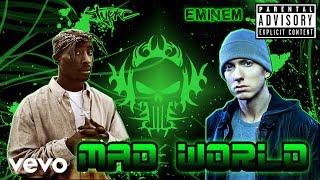 Eminem ft Tupac - Mad World (New Song 2017)