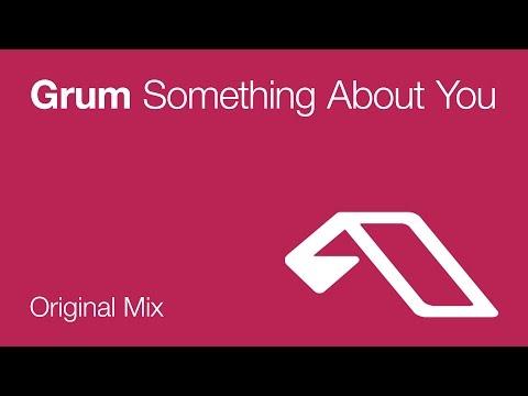 grum-something-about-you-anjunabeats