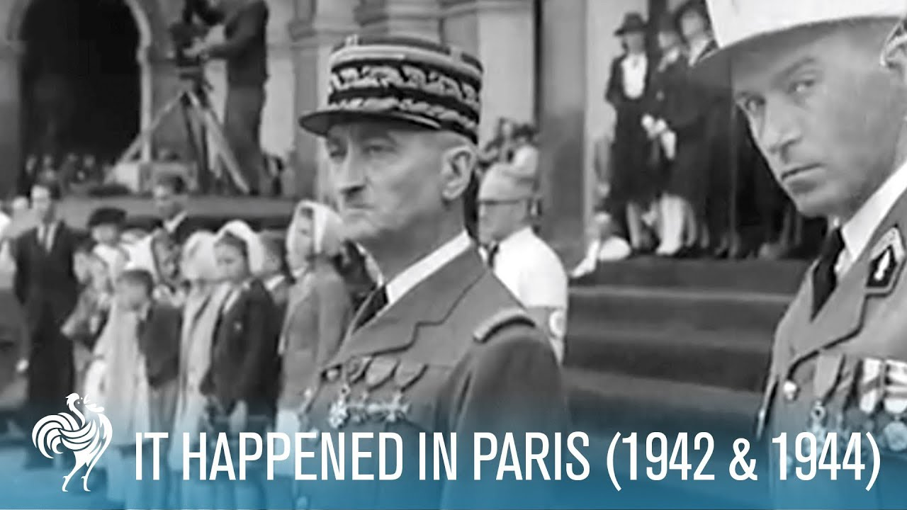 It Happened In Paris : WWII Nazi Occupation (1942 & 1944)