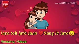 SUN Soniyo Sun Dildar sad song( what's App status video song)