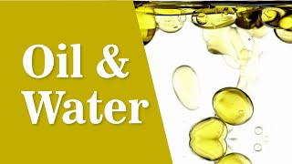 Mix Oil and Water