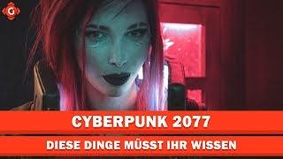 Cyberpunk 2077: Diese Dinge müsst ihr wissen! | Special