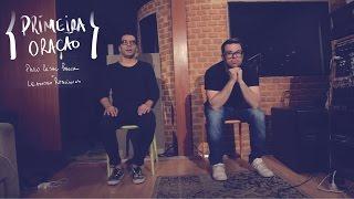 """PRIMEIRA ORAÇÃO """"PVAP2"""" - Paulo César Baruk e Leandro Rodrigues"""