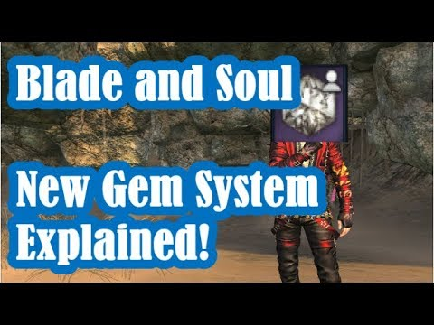 [Blade and Soul] New Gem System Explained (October 18th Update)