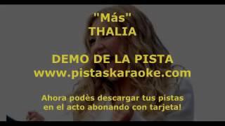 """Thalia """"Mas""""  DEMO PISTA KARAOKE"""