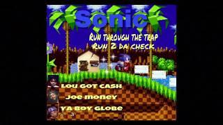 "Ya Boy Globe  ""Sonic"" featuring LouGotCash and Joe Money"