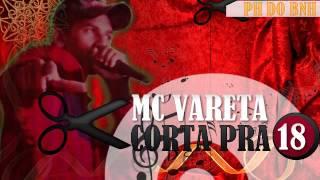 MC VARETA - CORTA PRA 18