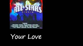 Lutan Fyah Your Love All Stars Riddim