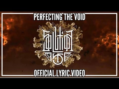 solution-45-perfecting-the-void-2015-official-lyric-video-afm-records-afm-records