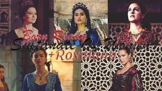 Sultanate of Women | Born Ready (+Roxelana)