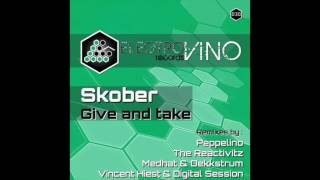 Skober - Give And Take (The Reactivitz Remix) [Electrovino] preview