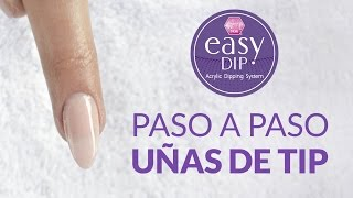 Paso a paso Easy Dip en uñas de tip / Magic Kristal Nails®
