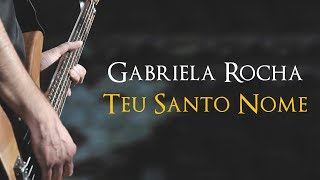 Gabriela Rocha - Teu Santo Nome (AD Mairinque)