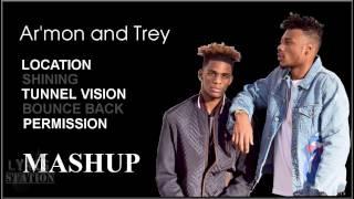 Lyrics: Armon and Trey - Location | Shining | Tunnel Vision | Bounce Back | Permission Mashup
