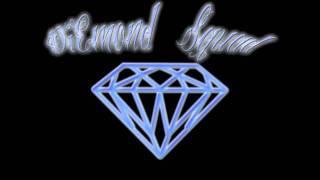 DiEMOND SQUAD - MUCHA COSA