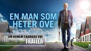 Um Homem Chamado Ove - Trailer - Legendado