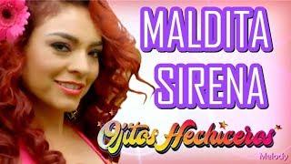 Maldita Sirena - Sabrina (Ojitos Hechiceros) - Cielo Torres