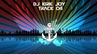 DJ Kirk Joy Track 04