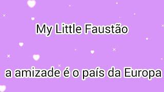 °• My Little Faustão •°   Gacha Life  