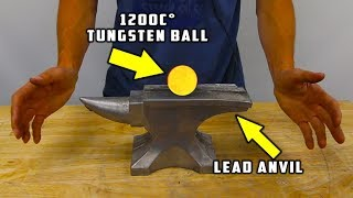 1200 C° Glowing TUNGSTEN BALL vs SOLID LEAD ANVIL width=