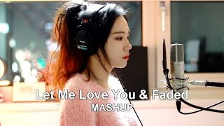 Let Me Love You & Faded ( MASHUP cover by J.Fla ) width=