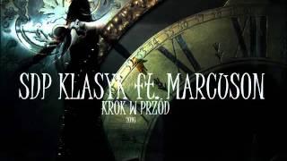 SDP KLASYK ft. Marcuson - Krok W Przód (2016)