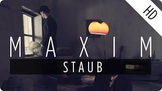 MAXIM - Staub (Official Music Video)