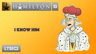 #33 Hamilton - I Know Him [[MUSIC LYRICS]]