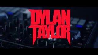 Dylan Taylor - DJ + Drum Performance [OFFICIAL Teaser 2016]