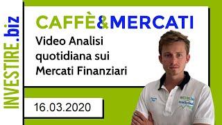 Caffè&Mercati - Continua il crollo degli indici azionari