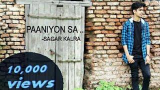 Paniyo sa - cover   satyamev jayate   atif aslam   Sagar Kalra   lyrics   paniyon sa full song