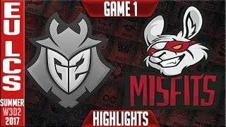 Misfits vs G2 Esports Highlights Game 1 | EU LCS Week 3 Summer 2017 | MF vs G2 G1