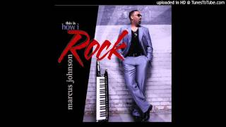 Smooth Jazz Rock Instrumental Music-Marcus Johnson- I Can't Go For That