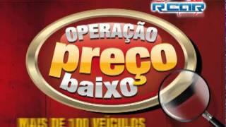 VT RCAR VEÍCULOS - OPERAÇÃO PREÇO BAIXO