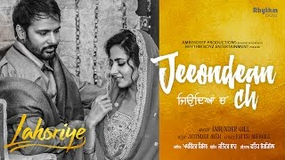 Jeeondean Ch (Full Video) | Lahoriye | Amrinder Gill | Running In Cinemas Now Worldwide