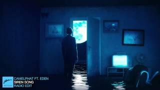 CamelPhat feat. Eden - Siren Song (Radio Edit)