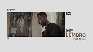 Deezy - Me Lembro