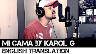 Mi Cama by Karol G (English Translation)