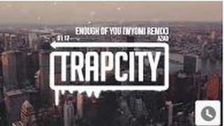 Bass Boost : Azad - Enough Of You (WYOMI Remix)