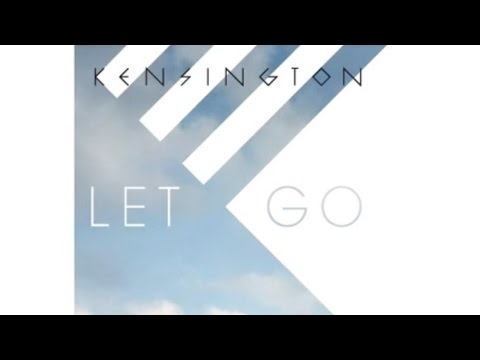 kensington-let-go-kensingtonband