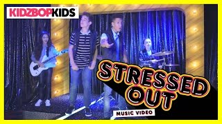 KIDZ BOP Kids - Stressed Out (Official Music Video) [KIDZ BOP 32]