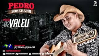 VALEU - Pedro Soberano