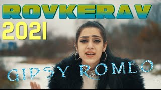 Gipsy Romeo - Rovkerav |OFFICIAL VIDEO| 2021