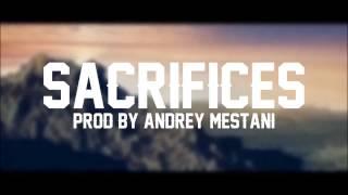 Big Sean x Migos Type Beat - Sacrifices (Prod. By: Andrey Mestani)