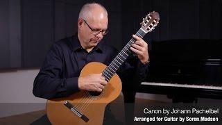 Canon (Johann Pachelbel) - Danish Guitar Performance - Soren Madsen