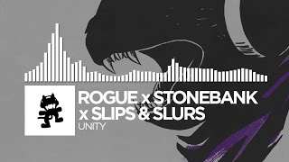Rogue x Stonebank x Slips & Slurs - Unity [Monstercat Release]